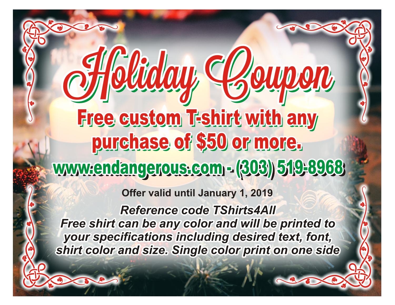 Free custom T-shirt - Holiday Coupon