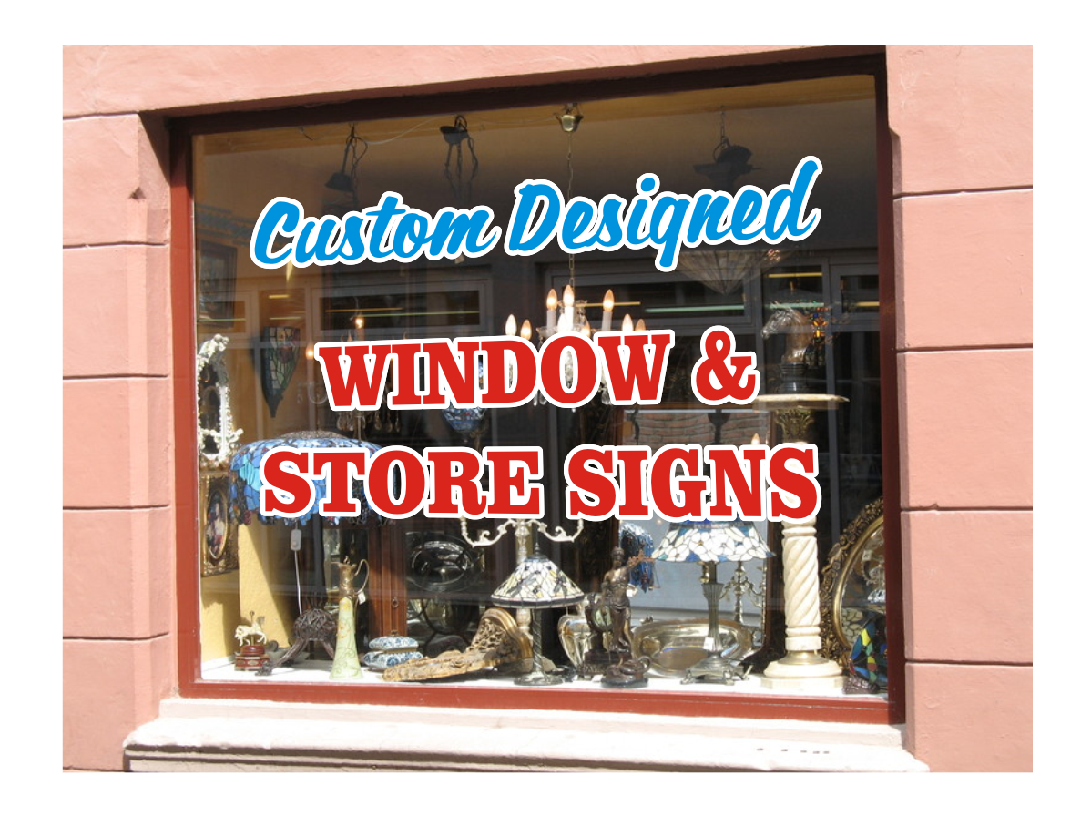 Window signs - store signs